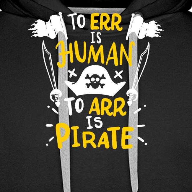 Irren ist menschlich, Arr ist Pirat