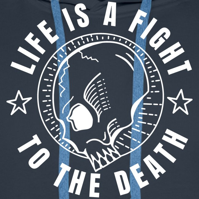 life is a fight, white print