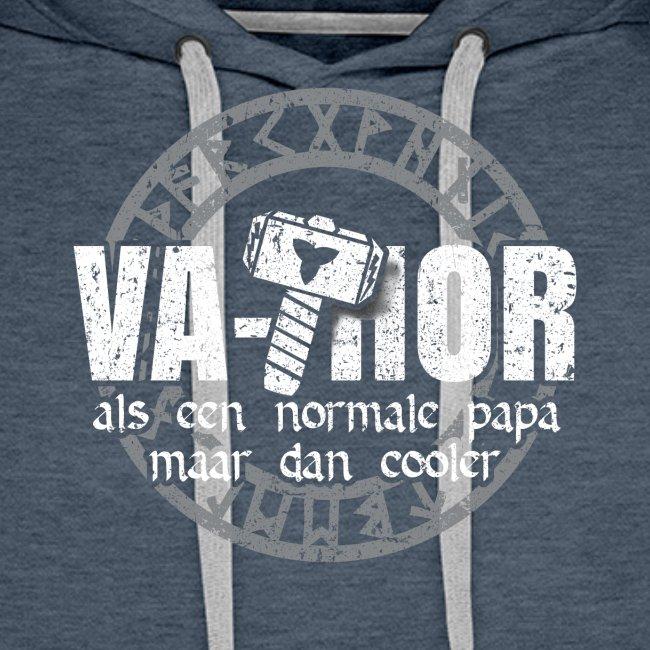 Vathor als een normale papa maar cooler vaderdag