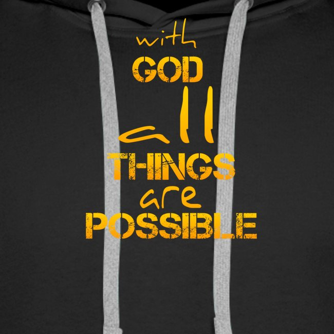 with God all things are possible - Matthäus 19,26