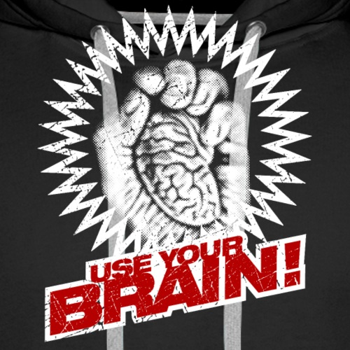 Use Your Brain! - Männer Premium Hoodie