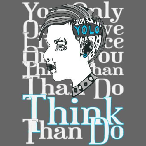 Think than do ! - Männer Premium Hoodie