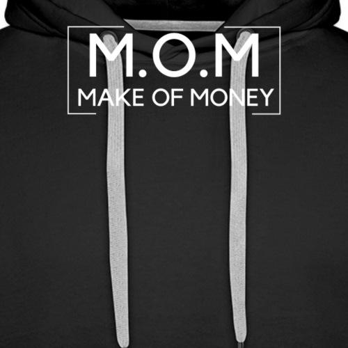 Make of Money - Männer Premium Hoodie