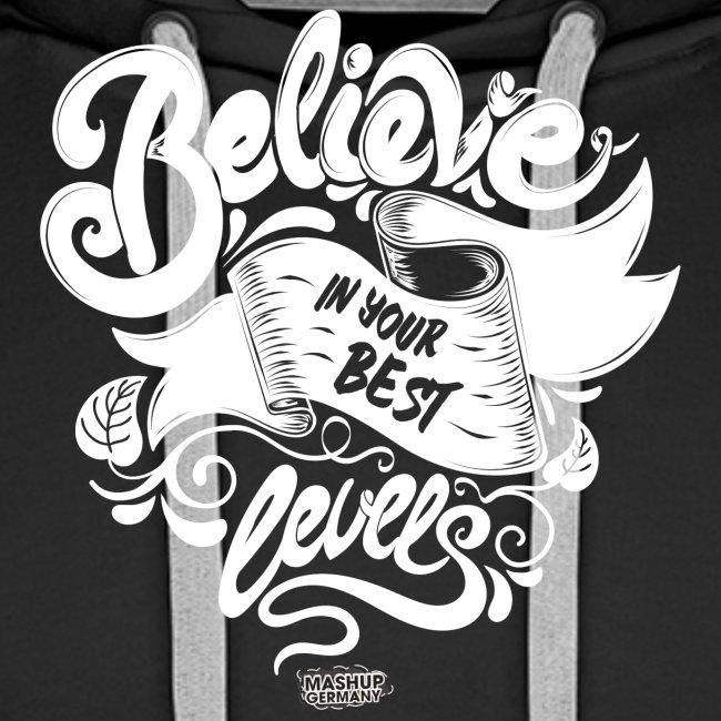 Believe in your best levels 2016 Shirt Men