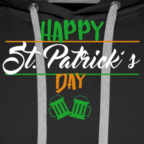 Happy St. Patrick's Day Women's Shirt - Men's Premium Hoodie