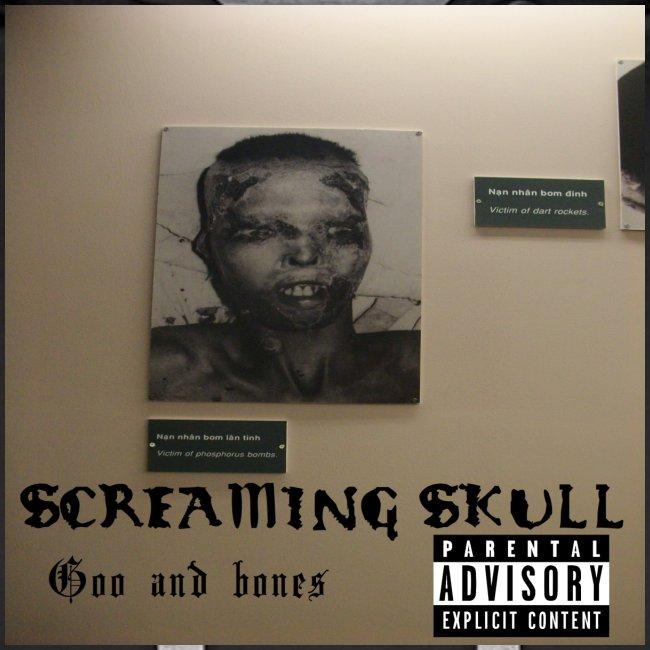 SCREAMING SKULL - Goo and bones