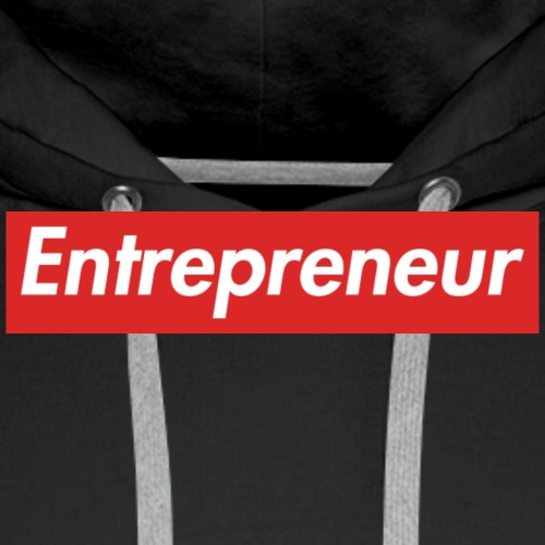 Entrepreneur - Männer Premium Hoodie