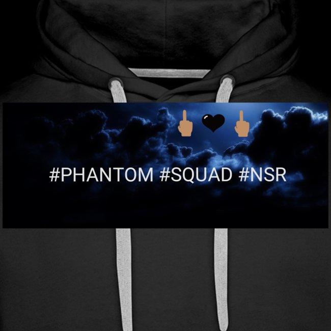 #PHANTOM #SQUAD #NSR Shirt