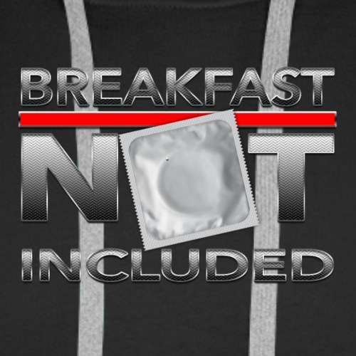 breakfast not included - Männer Premium Hoodie