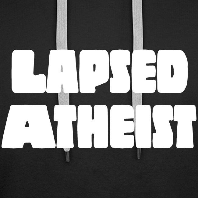 LAPSED ATHEIST