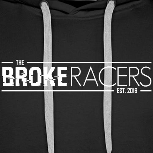 The Broke Racers Wide - White - Men's Premium Hoodie