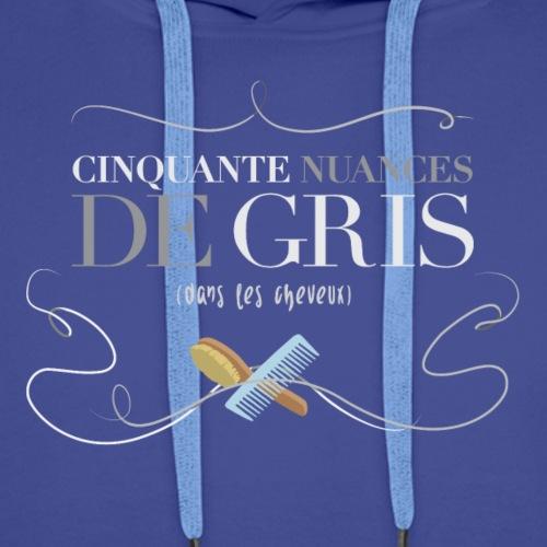 50 NUANCES de GRIS (dans les cheveux) - Sweat-shirt à capuche Premium pour hommes