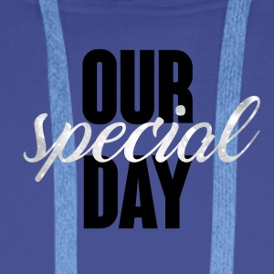 Wedding / Marriage: Our special day - Men's Premium Hoodie