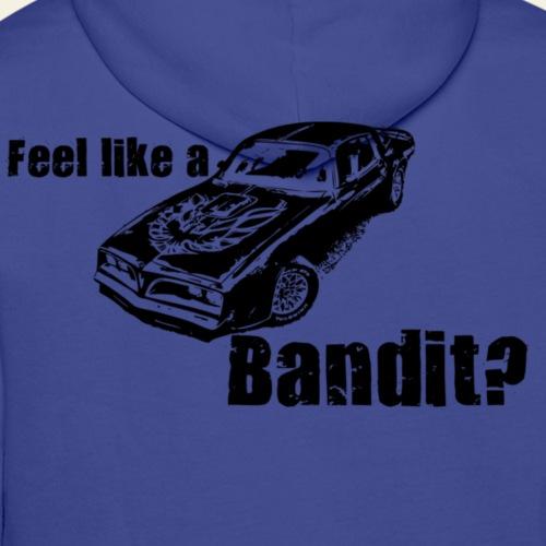 feel like a bandit - Herre Premium hættetrøje