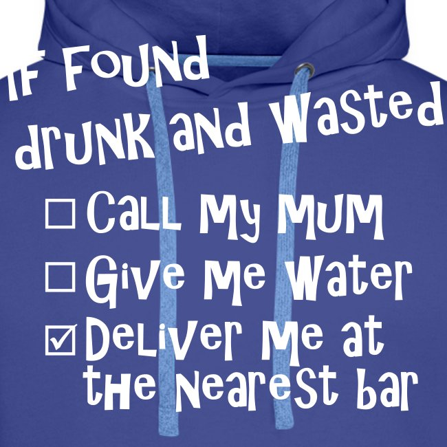 if found drunk and 2