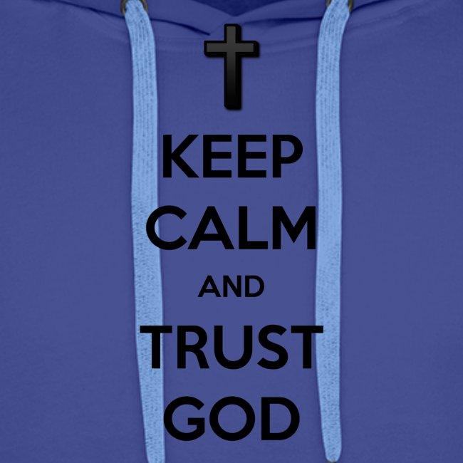 Keep Calm and Trust God (Vertrouw op God)