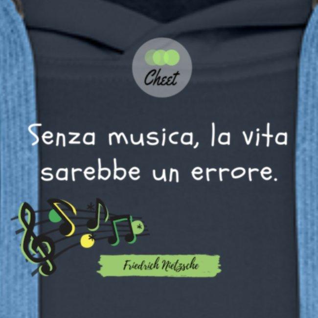 Senza musica, la vita sarebbe un errore