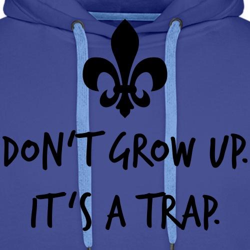 Don't grow up… Handschrift Lilie - Farbe wählbar - Männer Premium Hoodie