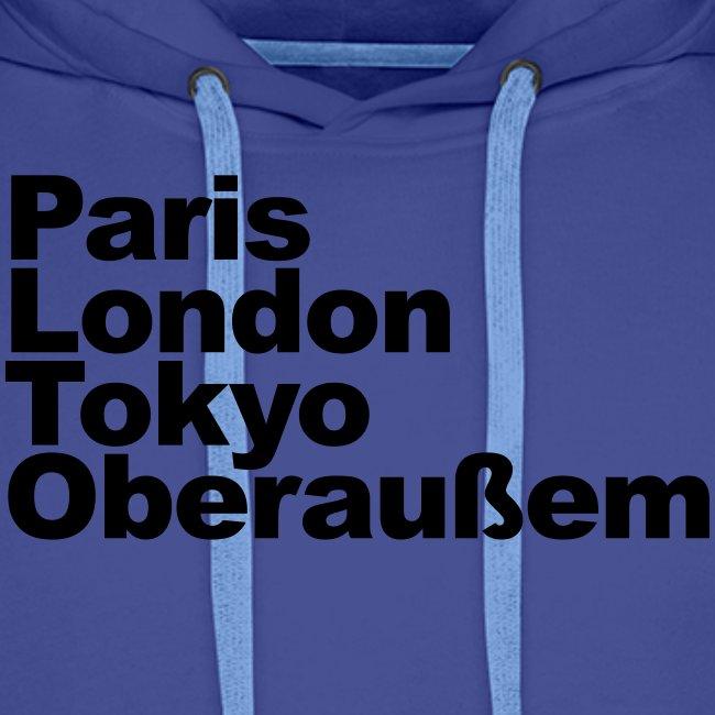 Paris London Tokyo Oberaußem