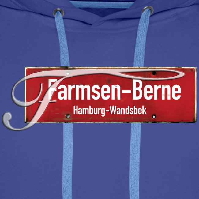 Hamburg -Farmsen Berne Ortsschild + Schmuckinitial