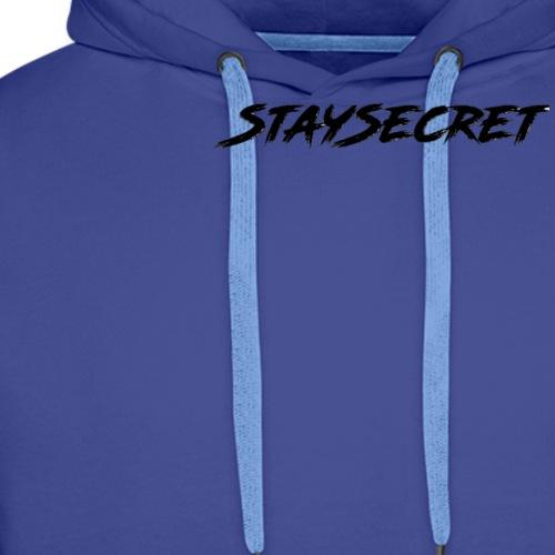 BELIEBT! StaySecret IN BLACK! - Männer Premium Hoodie