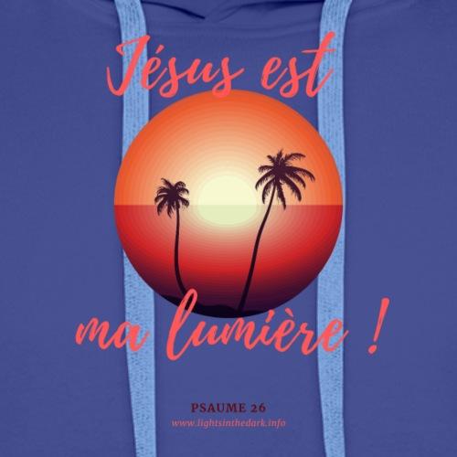 Jésus est ma lumière ! - Sweat-shirt à capuche Premium pour hommes