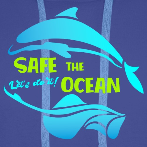 Safe the ocean - Männer Premium Hoodie
