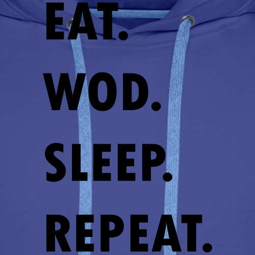 Eat. WOD. Sleep. Repeat. - Männer Premium Hoodie