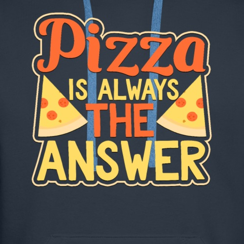 Pizza Is Always The Answer Funny Salami T-Shirt - Men's Premium Hoodie