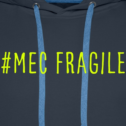 MEC FRAGILE - Sweat-shirt à capuche Premium pour hommes
