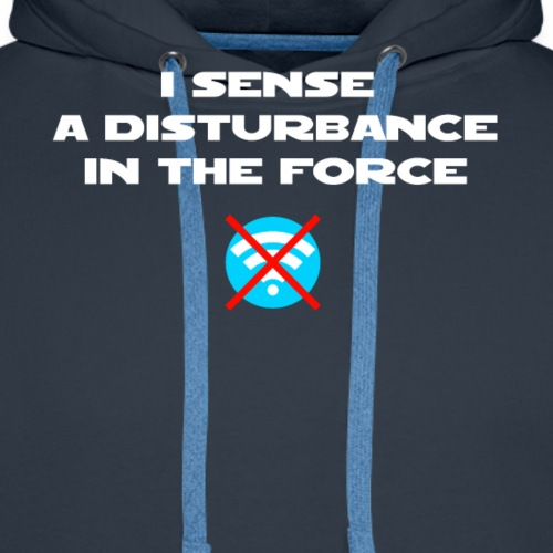 I Sense a Disturbance in the Force T-Shirt - Felpa con cappuccio premium da uomo