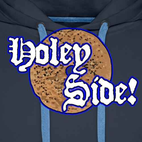 Holey Side! - Männer Premium Hoodie