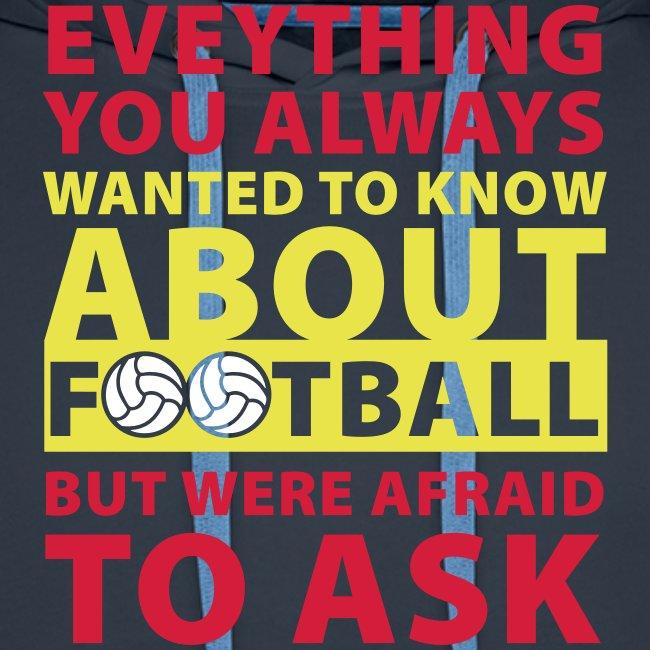 Todo lo que siempre quiso saber sobre el fútbol