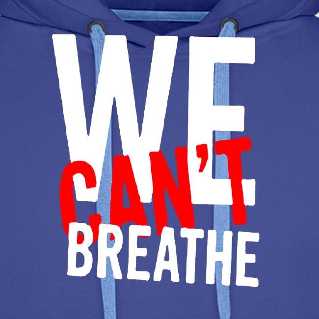 I Can't Breathe Men's T-Shirt Outdoor Sports Shirt