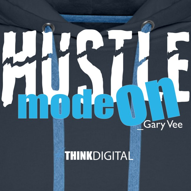 HUSTLE mode on. Gary Vee