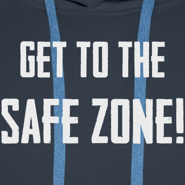 """PUBG """"Get to the safe zone!"""""""