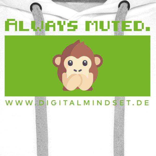 Always Muted.