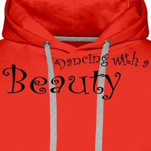 Dancing With a Beauty - Mannen Premium hoodie