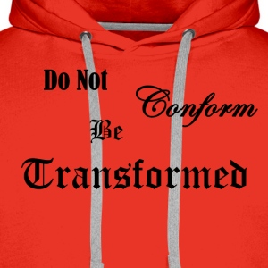 Do_Not_be_Conformed_copy - Männer Premium Hoodie