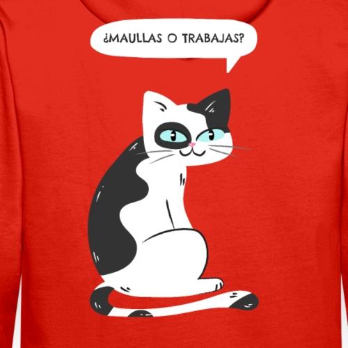 De Gatos ¿Maullas o Trabajas? - Sudadera con capucha premium para hombre