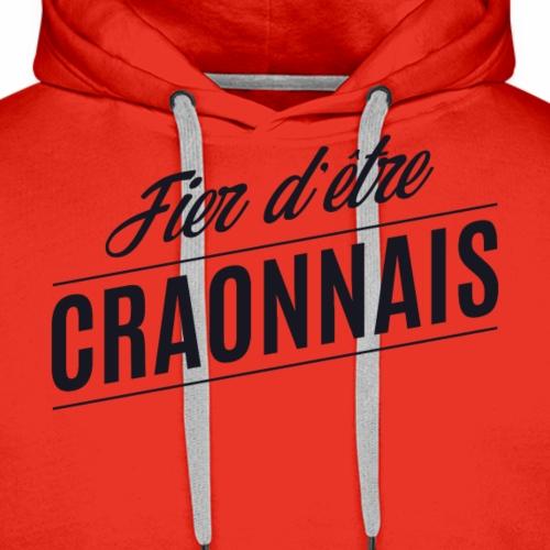 Fier d'être Craonnais - Craon - Sweat-shirt à capuche Premium pour hommes