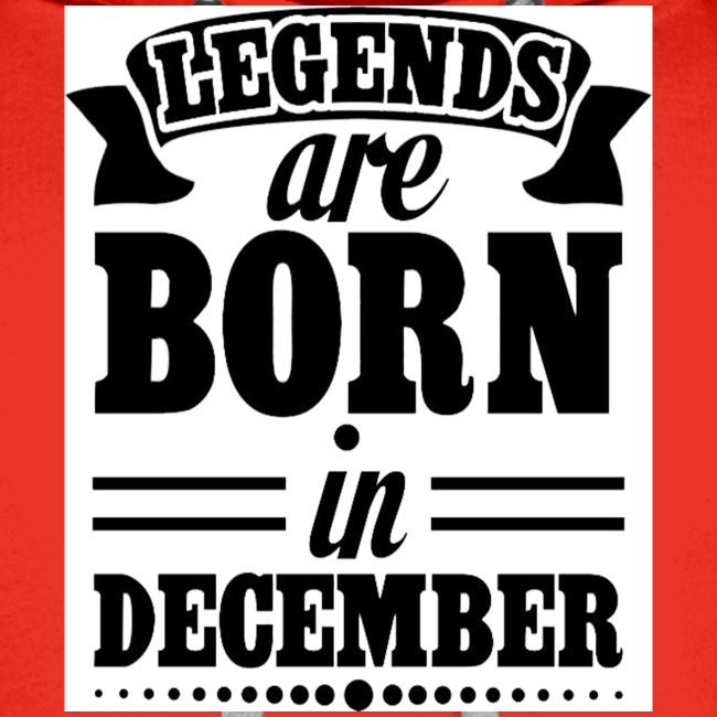 legends are born in December Black