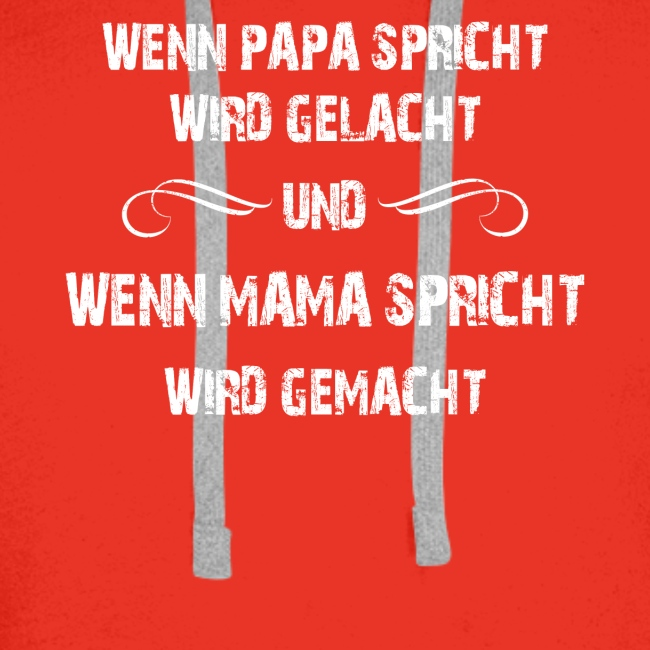 Wenn Mama Spricht...