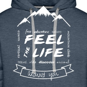 Feel the Life around you - White - Men's Premium Hoodie
