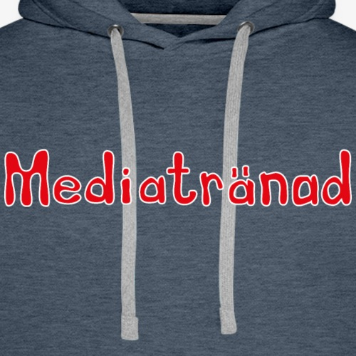 Mediatränad - Premiumluvtröja herr