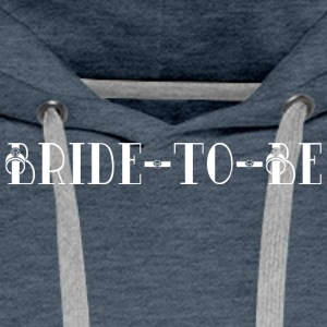 Bride To Be - Men's Premium Hoodie