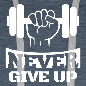 Never Give Up Fitness - Sweat-shirt à capuche Premium pour hommes