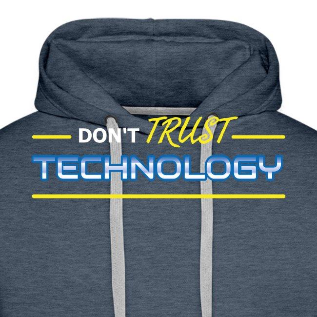Don't trust technology
