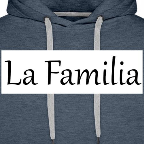 La Familia - Männer Premium Hoodie