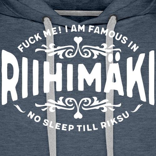 Riihimäki - Fuck Me - Miesten premium-huppari